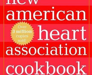 The New American Heart Association Cookbook