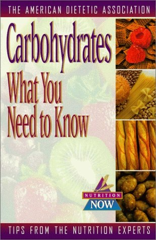 Carbohydrates: What You Need to Know Book Cover Image