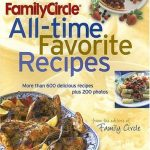 The Family Circle's All-time Favorite Recipes