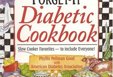 Fix-It and Forget-It Diabetic Cookbook : Slow-Cooker Favorites to Include Everyone!