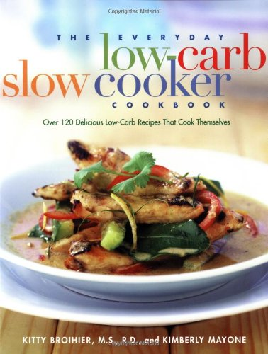The Everyday Low-Carb Slow Cooker Cookbook Book Cover Image