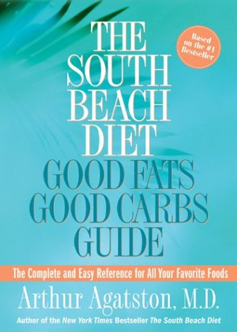 The South Beach Diet: Good Fats, Good Carbs Guide Book Cover Image