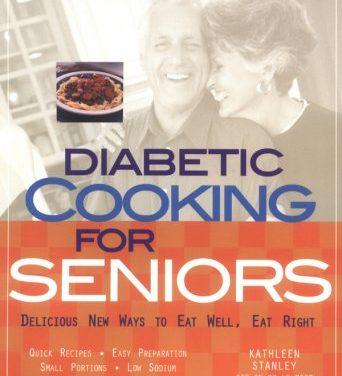 Diabetic Cooking for Seniors