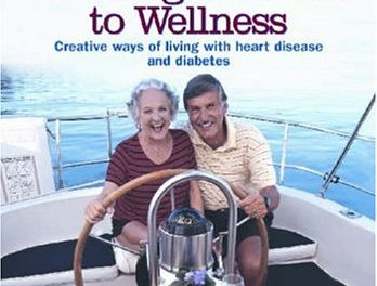 Charting a Course to Wellness: Creative Ways of Living with Heart Disease and Diabetes